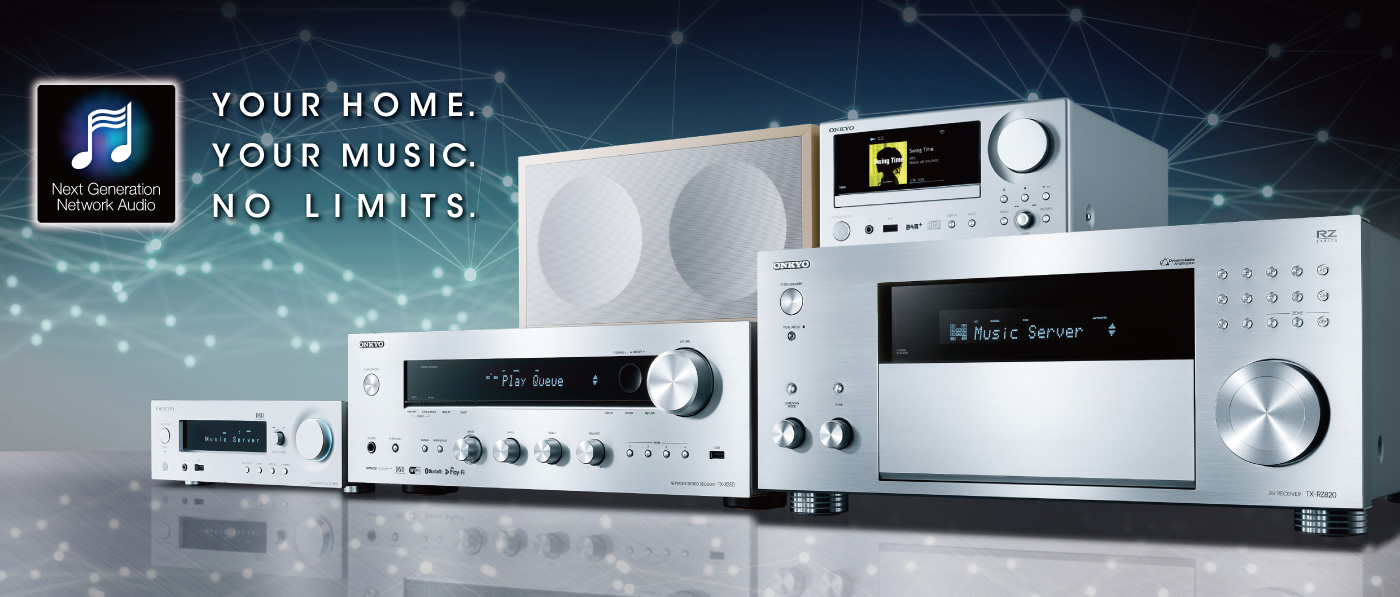 Next Generation Network Audio | ONKYO Asia and Oceania Website
